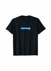 skin Follow Nobody T-Shirt
