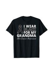 skin I Wear  For My Grandma Shirt Melanoma Awareness Warrior T-Shirt