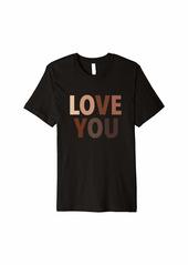 Love You Equality Skin Tones Skin Tone Hearts Melanin Premium T-Shirt