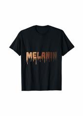 Melanin - Love Your Strong  Skin T-Shirt