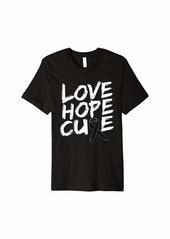 skin Melanoma Awareness Shirt Love Hope Cure Ribbon Gift Premium T-Shirt