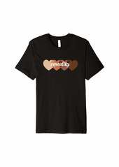 Skin Tone Hearts Beauty Has No Skin Be Kind Equality Premium T-Shirt