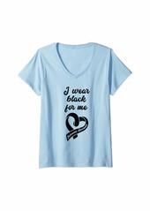 Womens Skin Cancer I Wear Black for Me Melanoma Awareness Gift V-Neck T-Shirt