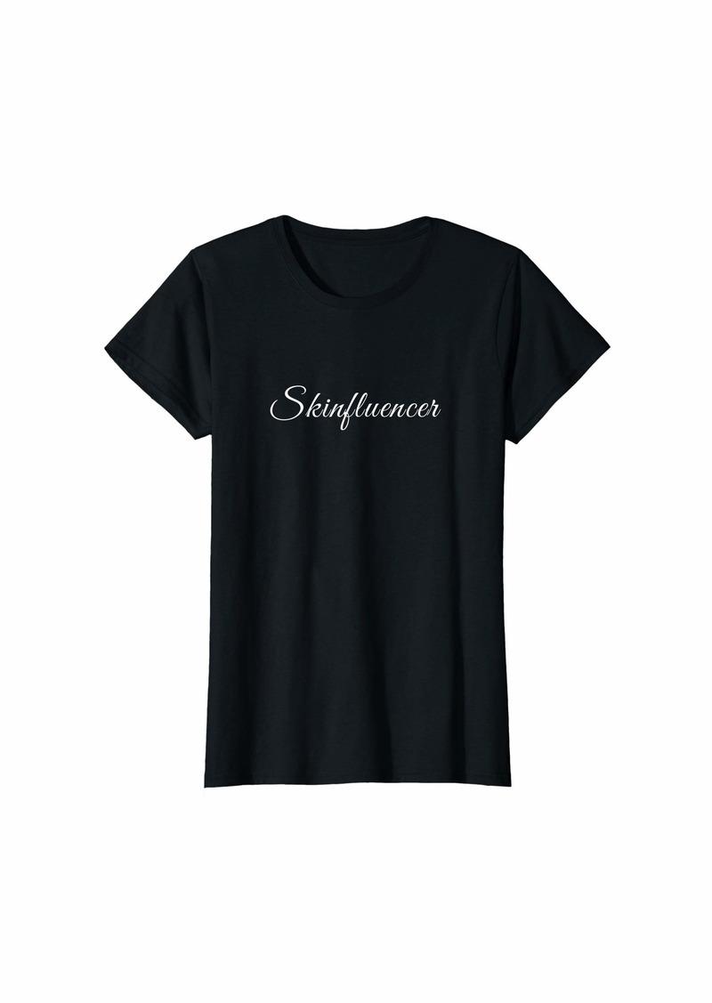 Womens skinfluencer skin care beauty blogger makeup T-Shirt