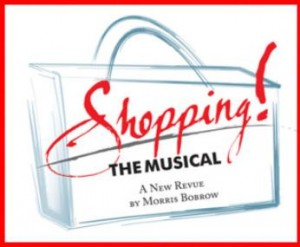 Shopping!  The Musical