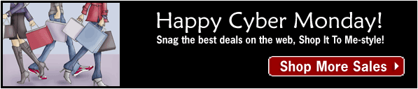 Happy Cyber Monday from Shop It To Me!