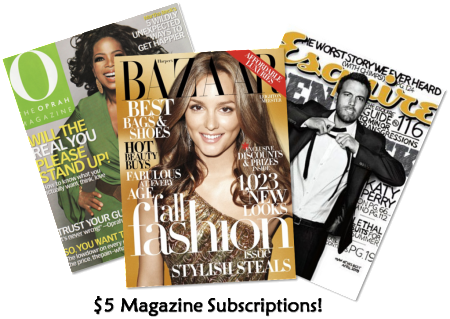 $5 Magazine Subscriptions!