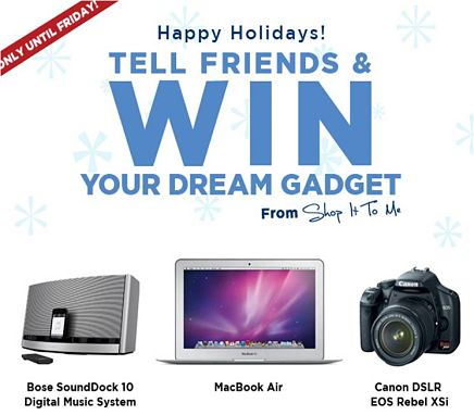 Win the Gadget of Your Choice!