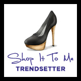 Shop It To Me Trendsetters