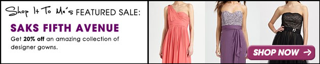 Saks Fifth Avenue Gown Sale