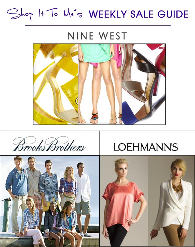 Weekly Sale Guide: Nine West, Brooks Brothers & Loehmann's