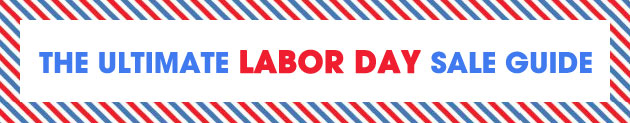 The Ultimate Labor Day Sale Guide