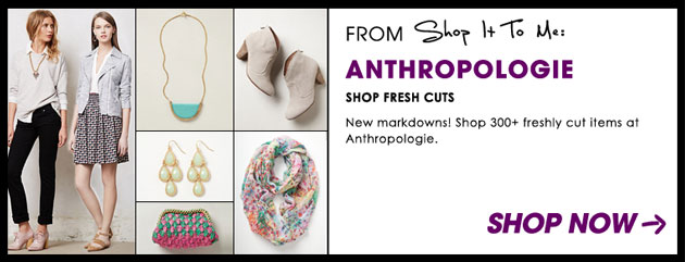 Weekly Sale Guide: Anthropologie, Tracy Reese, LOFT and Ann Taylor