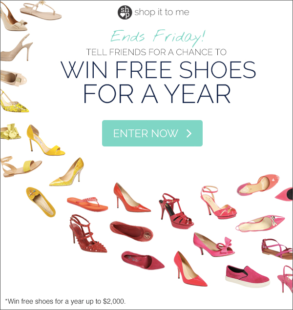 GIVEAWAY! Win Free Shoes for a Year [Closed]