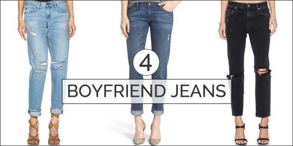 boyfriend jeans - top 5 trends