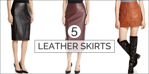 leather skirts - top 5 trends