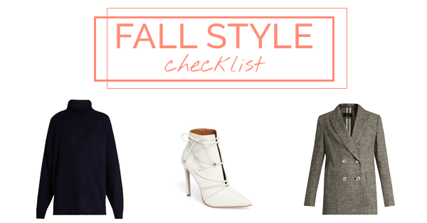 Your Fall Style Checklist