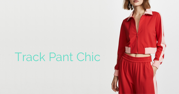 Track Pant Chic